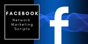 the Facebook f on a blue screen with a wave behind the f and the words Facebook Network Marketing Scripts written to the left of the picture