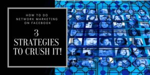 """A collage of peoples faces that is meant to represent the social media platform Facebook. The title of the photo is: """"how to do network marketing on Facebook""""."""
