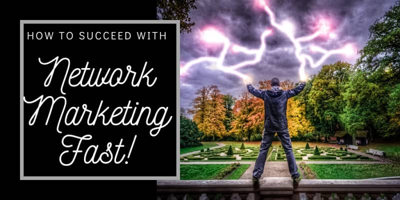 A man standing in a park shooting lighting bolts into the sky with the words how to succeed in network marketing fast written to the left of him.