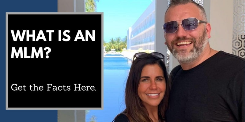 """Woman & a man in front of a beautiful pool in Mexico, palm trees in the background. There is text on the left of the phot that reads """"what is an MLM""""."""
