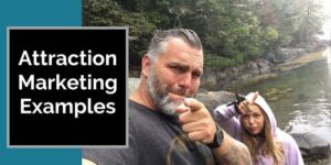 Robb Corbett with his daughter near the water in maine with words on picture that say Attraction Marketing Examples