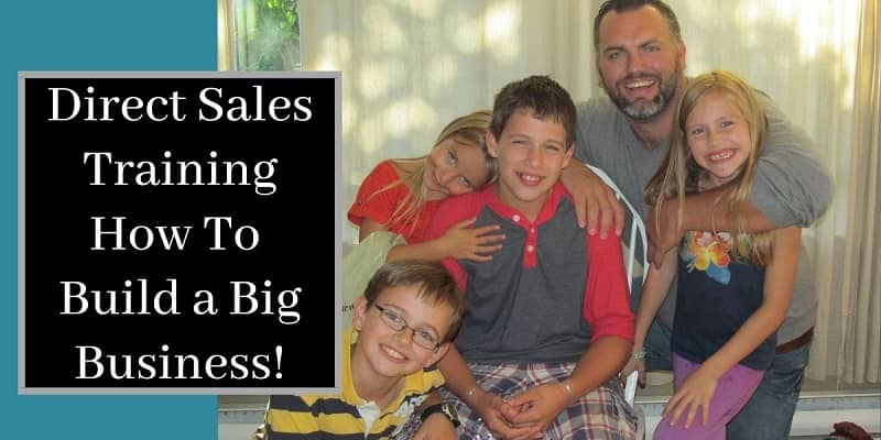 Robb Corbett with his children and the words direct sales training