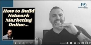 Robb Corbett in his office doing a video training on how to build network marketing online.